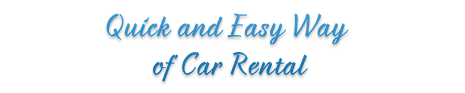 Quick and Easy Way of Car Rental